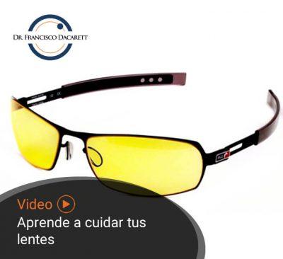 Aprende a cuidar tus lentes por el oftalmólogo y retinólogo Dr. Francisco Dacarett