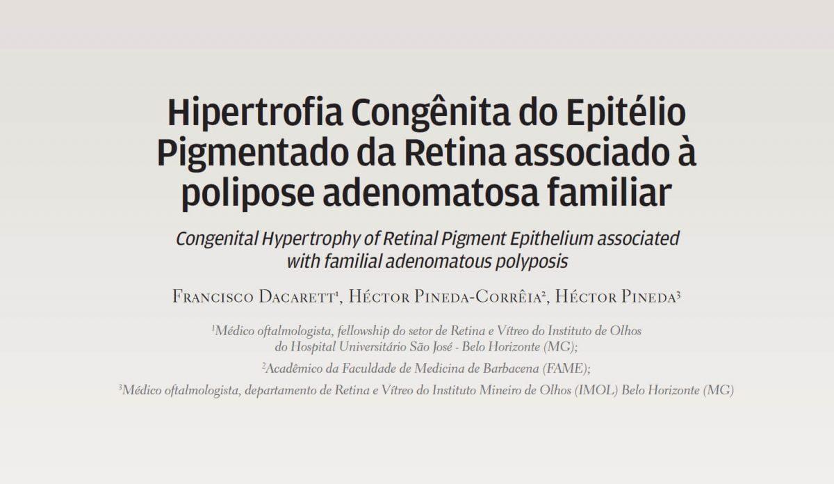 Artículo Científico Publicado en la Revista de la Sociedad Brasileña de Retina y Vitreo en co autoria con Dr Hector Pineda y Hector Pineda Hijo.