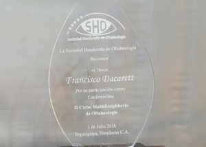 Participación como Expositor de 3 Conferencias en II Curso Multidisciplinario de Oftalmologia Tegucigalpa, Honduras 1 de Julio 2015