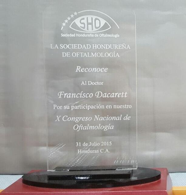 Participación como Expositor de 3 Conferencias en el X Congreso Nacional de Oftalmología San Pedro Sula, Honduras, 31 Julio 2015