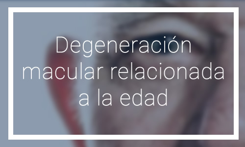 Degeneración macular relacionada a la edad - Dr. Francisco Santos