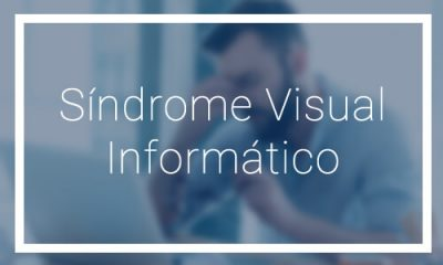 Síndrome visual informático - Dr. Francisco Dacarett