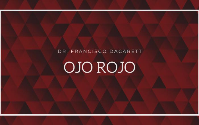 Dr. Dacarett - Ahí nos vidrios - Ep 9 - Ojo Rojo