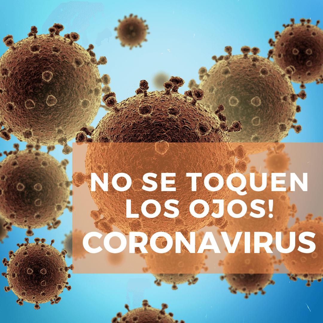 No se toquen los ojos! Coronavirus! - Dr. Dacarett